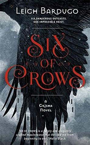 Six of Crows (Six of Crows, #1)