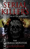 Serial Killers: The Colombian Monsters (Serial Killers of the World #1)