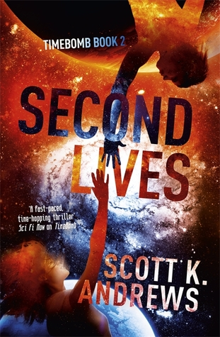 Second Lives (Timebomb Trilogy #2)