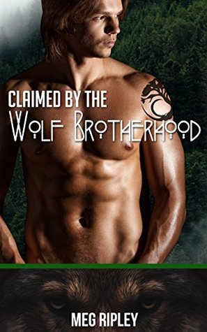 Claimed by the Wolf Brotherhood