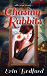 Chasing Rabbits