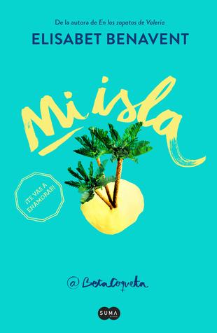 Mi isla by Elísabet Benavent