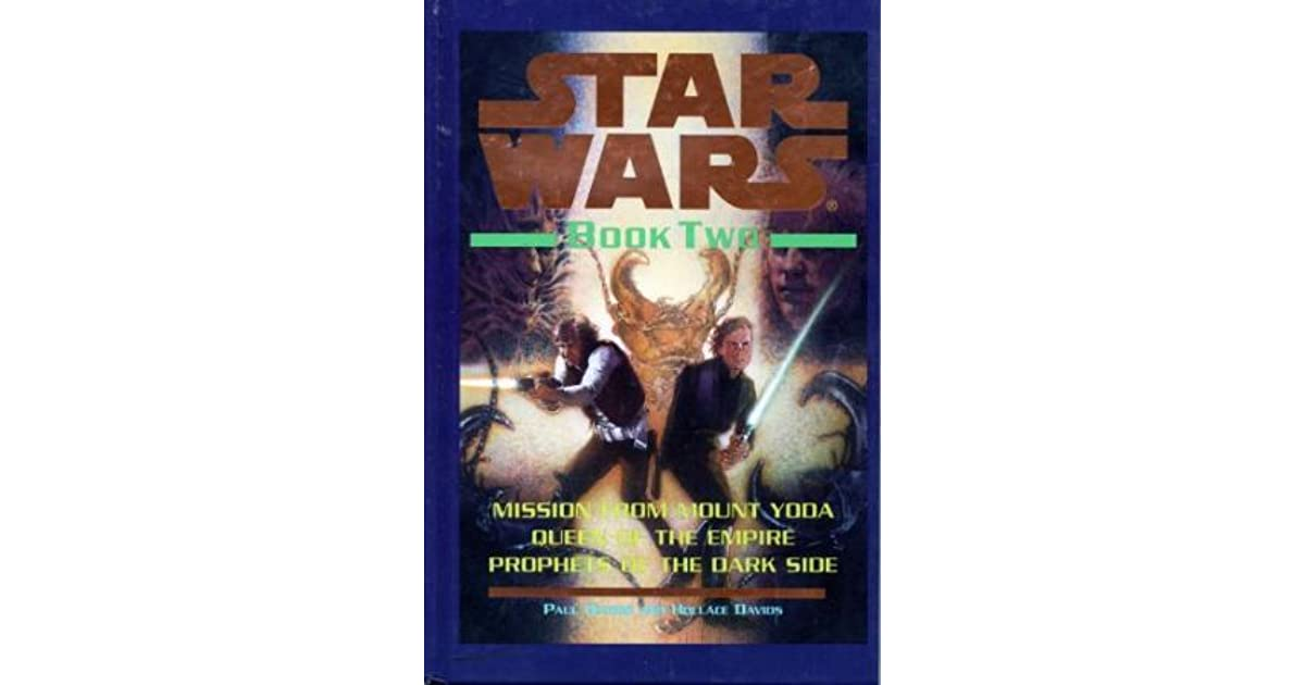 Star Wars Book Two Mission From Mount Yoda Queen Of The Empire