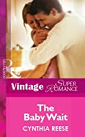 The Baby Wait (Mills & Boon Vintage Superromance) (Silhouette Superromance)