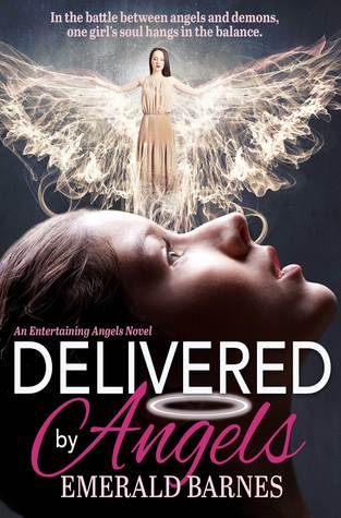 Delivered by Angels (Entertaining Angels, #3)