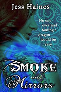 Smoke and Mirrors (Blackhollow Academy, #1)