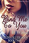 Bind Me to You (Virginia Bluebloods #2)