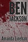 Ben Jackson: A Short Story