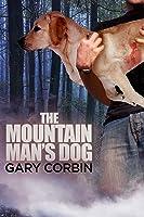The Mountain Man's Dog (The Mountain Man Mysteries, #1)