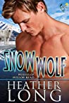 Snow Wolf (Wolves of Willow Bend, #9)
