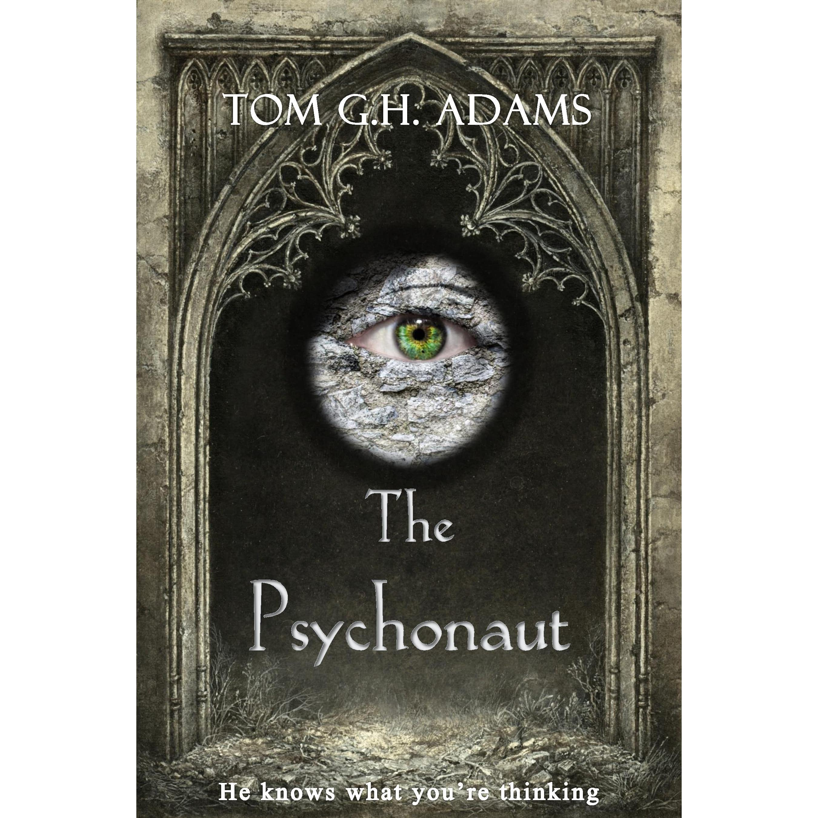The Psychonaut (book 1 Of The Psychonaut Trilogy) By Tom Gh Adams €�  Reviews, Discussion, Bookclubs, Lists