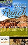 Second Chance Ranch (Blame it on Texas)