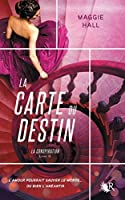 La carte du destin (La Conspiration, #2)