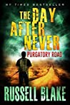 Purgatory Road (The Day After Never, #2)