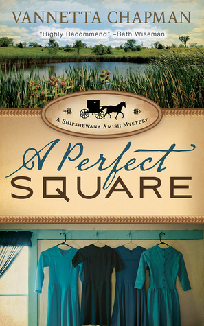 A Perfect Square by Vannetta Chapman