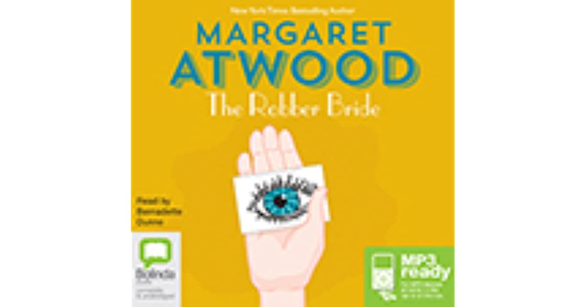 the message of margaret atwood in the robber bride Hear excerpts from the robber bride and cat's eye expressing atwood's relationship to her city writing about toronto (01:40) atwood discusses her decision to explore her hometown instead of moving to a more literary city like new york.