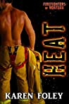 Heat (Firefighters of Montana, #4)