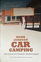 Car Camping: The Book of Desert Adventures