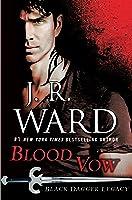 Blood Vow (Black Dagger Legacy, #2)