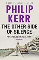 The Other Side of Silence (Bernie Gunther, #11)