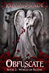 Obfuscate - A Paranormal Urban Fantasy (World of Blood, #2)