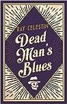 Dead Man's Blues (City Blues Quartet, #2)