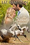 The Seventh Sergeant (Three Rivers Ranch Romance, #5)
