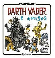 Darth Vader e amigos