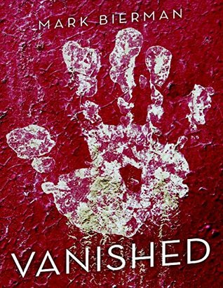 Vanished by Mark Bierman