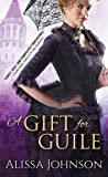 A Gift for Guile (The Thief Takers, #2) ebook download free