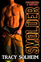 Smolder (Firefighters of Montana, #1)