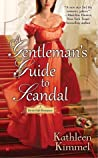 A Gentleman's Guide to Scandal by Kathleen Kimmel