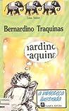 Bernardino Traquinas (A Biblioteca Ilustrada, #5)
