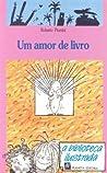 Um amor de livro (A Biblioteca Ilustrada, #2)