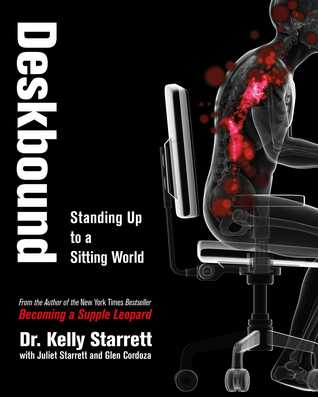 Deskbound by Kelly Starrett