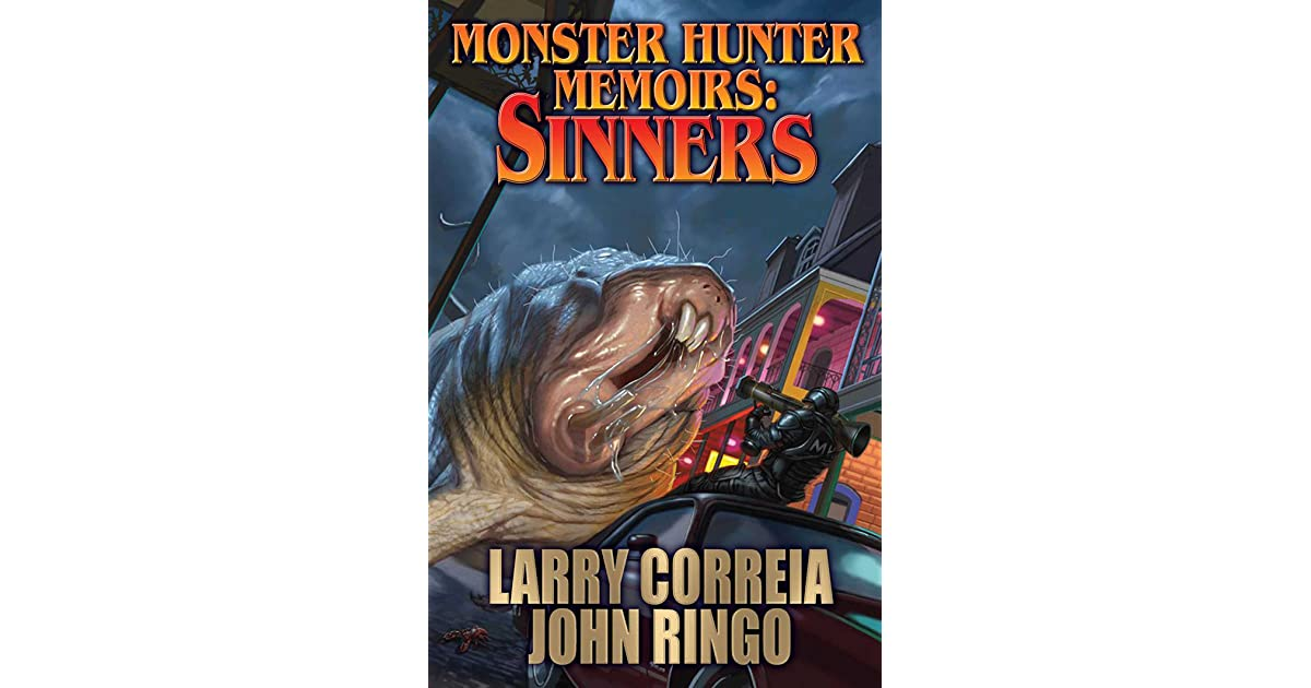 Sinners Monster Hunter Memoirs 2 By Larry Correia