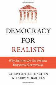 Democracy for Realists Why Elections Do Not Produce Responsive Government Pl Behavior