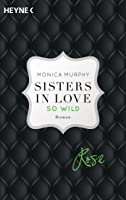 Rose - So wild (Sisters in Love, #2)