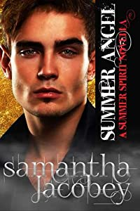Summer Angel (Summer Spirit Novellas, #1)