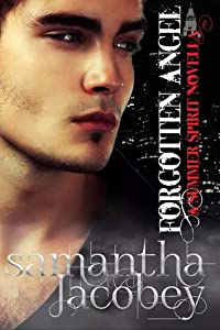Forgotten Angel (A Summer Spirit Novella #3)