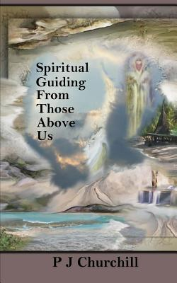 Spiritual Guiding from Those Above Us
