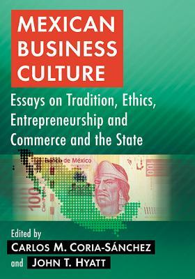 mexican business culture essays on tradition ethics