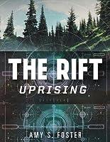 The Rift Uprising (The Rift Uprising Trilogy #1)