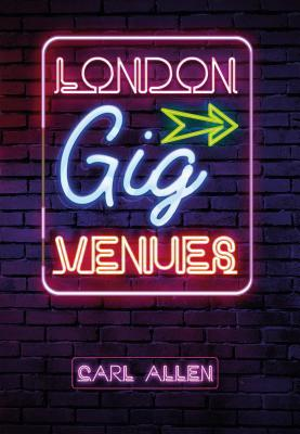 London Gig Venues