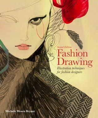 Fashion Drawing Second Edition Illustration Techniques For Fashion Designers Perfect Book For Fashion Students Read Pdf T Pdf Free Book Download Ebook Download Pdf Epub Ebook Download Pdf Books Free Ebook Ebook Pdf Pdf Download