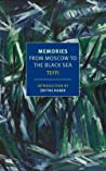 Download ebook Memories: From Moscow to the Black Sea by Teffi