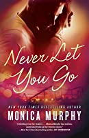 Never Let You Go (Never, #2)