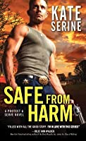 Safe from Harm (Protect & Serve, #2)