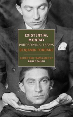 Existential Monday: Philosophical Essays