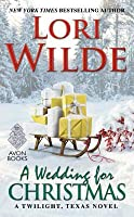 A Wedding for Christmas (Twilight, Texas, #7)